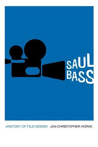9780813147185: Saul Bass: Anatomy of Film Design (Screen Classics)
