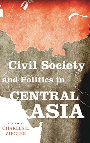 9780813150772: Civil Society and Politics in Central Asia (Asia in the New Millennium)