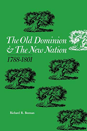 9780813151175: The Old Dominion and the New Nation: 1788–1801