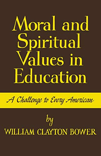 9780813151373: Moral and Spiritual Values in Education: A Challenge to Every American