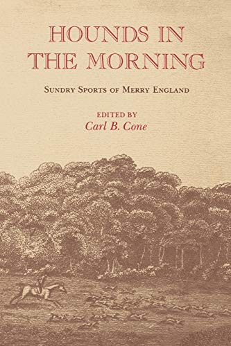 9780813151793: Hounds in the Morning: Sundry Sports of Merry England