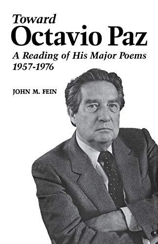 9780813152462: Toward Octavio Paz: A Reading of His Major Poems, 1957–1976