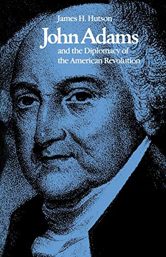 9780813153148: John Adams and the Diplomacy of the American Revolution