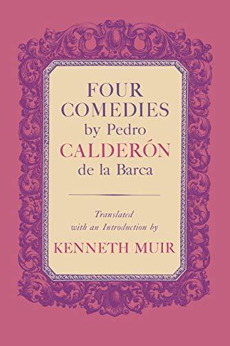 9780813153568: Four Comedies by Pedro Calderón de la Barca
