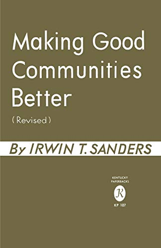 9780813154282: Making Good Communities Better
