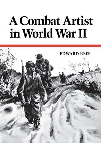 9780813154534: A Combat Artist in World War II