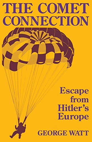 9780813155227: The Comet Connection: Escape from Hitler's Europe