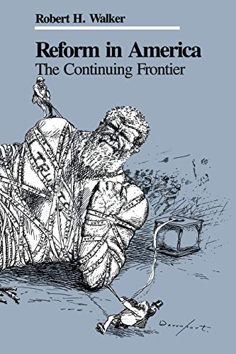 9780813155302: Reform in America: The Continuing Frontier