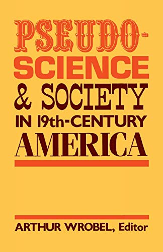 9780813155449: Pseudo-Science and Society in 19th-Century America