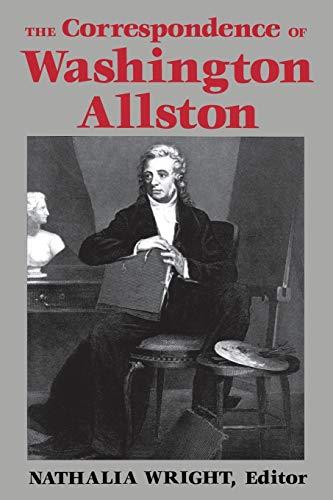 The Correspondence of Washington Allston: University Press of Kentucky