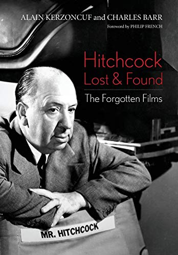 9780813160825: Hitchcock Lost and Found: The Forgotten Films