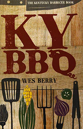 9780813161112: The Kentucky Barbecue Book