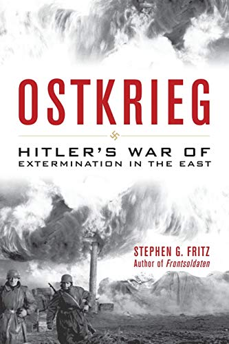 9780813161198: Ostkrieg: Hitler's War of Extermination in the East