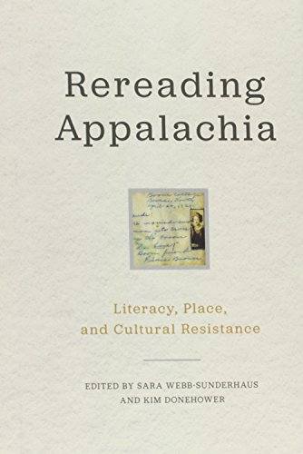 9780813165592: Rereading Appalachia: Literacy, Place, and Cultural Resistance (Place Matters New Direction Appal Stds)