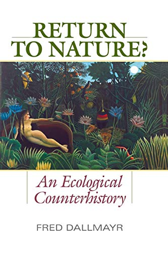 9780813166346: Return to Nature?: An Ecological Counterhistory