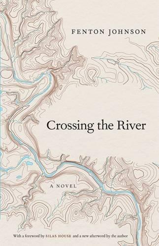9780813166476: Crossing the River: A Novel (Kentucky Voices)