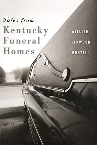 9780813168234: Tales from Kentucky Funeral Homes