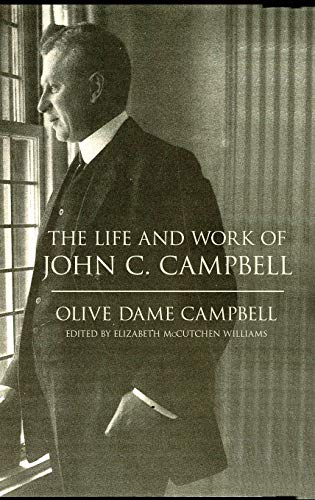 9780813168548: The Life and Work of John C. Campbell