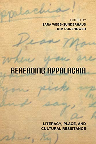 9780813174426: Rereading Appalachia: Literacy, Place, and Cultural Resistance (Place Matters New Direction Appal Stds)