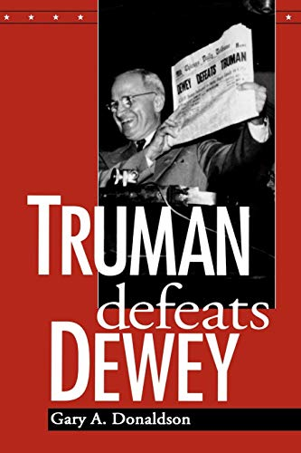 9780813190020: Truman Defeats Dewey