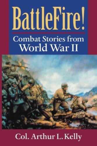 9780813190105: BattleFire!: Combat Stories from World War II