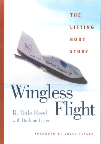 9780813190266: Wingless Flight: The Lifting Body Story
