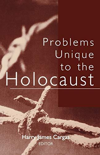9780813190488: Problems Unique to the Holocaust