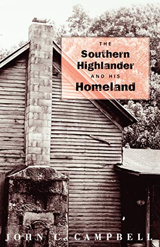 9780813190785: The Southern Highlander and His Homeland