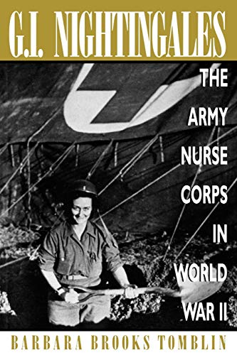 9780813190792: G.I. Nightingales: The Army Nurse Corps in World War II
