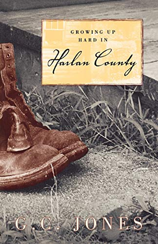 9780813190808: Growing Up Hard in Harlan County