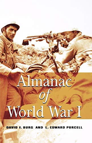 Almanac of World War I: David F. Burg