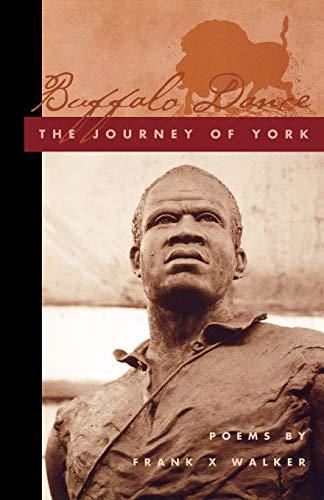 Buffalo Dance: The Journey of York (Kentucky Voices)