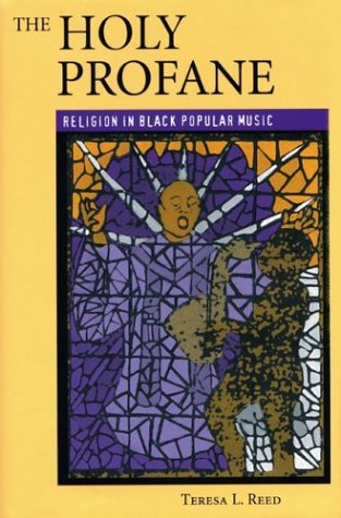 9780813190921: The Holy Profane: Religion in Black Popular Music