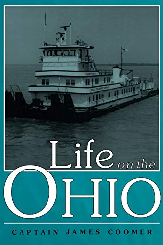 Life on the Ohio (Ohio River Valley: Coomer, James