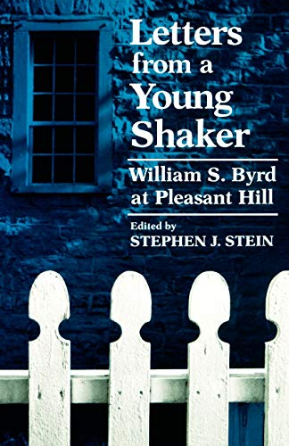 9780813191102: Letters from a Young Shaker: William S. Byrd at Pleasant Hill