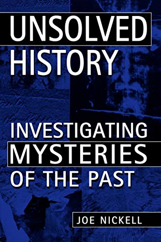 9780813191379: Unsolved History: Investigating Mysteries of the Past