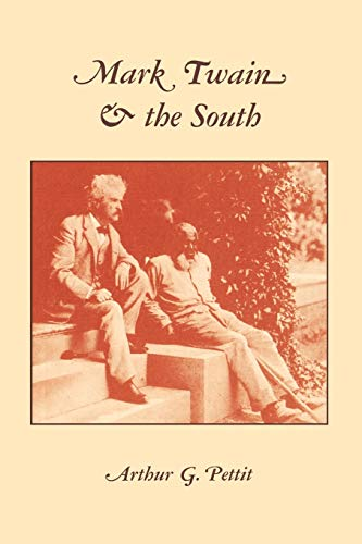 Mark Twain And The South: Arthur G. Pettit