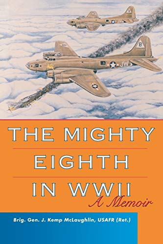 9780813191591: The Mighty Eighth in WWII: A Memoir