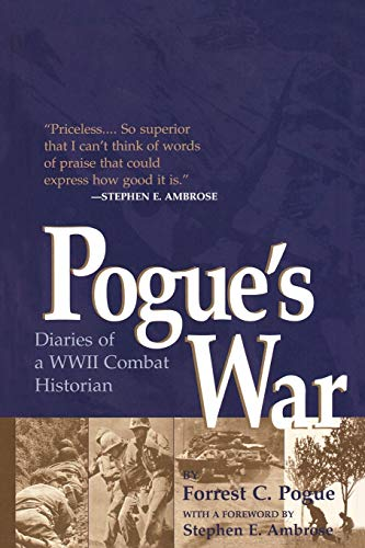 9780813191607: Pogue's War: Diaries of a WWII Combat Historian