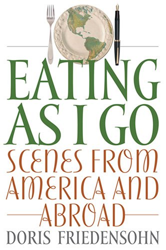9780813191645: Eating as I Go: Scenes from America and Abroad