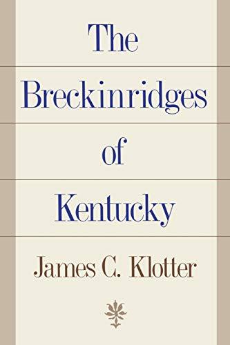 9780813191652: The Breckinridges of Kentucky
