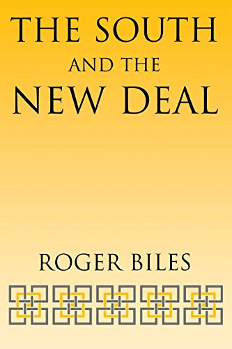 9780813191690: The South and the New Deal (New Perspectives on the South)