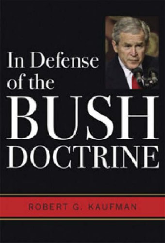9780813191850: In Defense of the Bush Doctrine