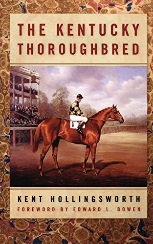 9780813191898: The Kentucky Thoroughbred
