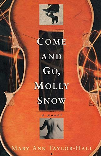 9780813192161: Come and Go, Molly Snow: A Novel (Kentucky Voices)