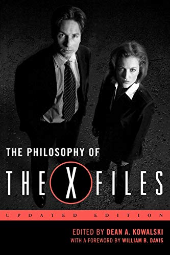 9780813192277: The Philosophy of The X-Files (Philosophy Of Popular Culture)