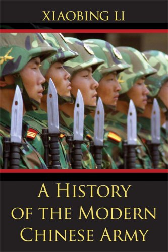 9780813192406: A History of the Modern Chinese Army