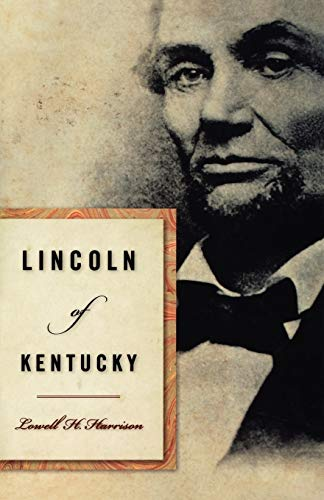 9780813192437: Lincoln of Kentucky