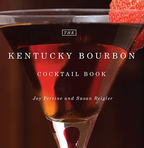 9780813192468: The Kentucky Bourbon Cocktail Book