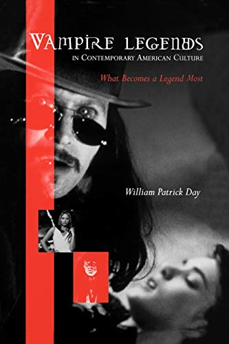 9780813192505: Vampire Legends in Contemporary American Culture: What Becomes a Legend Most
